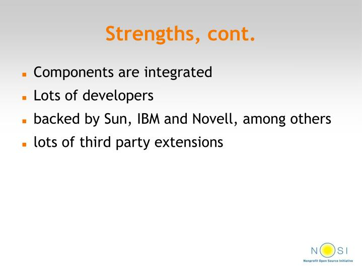Strengths, cont.