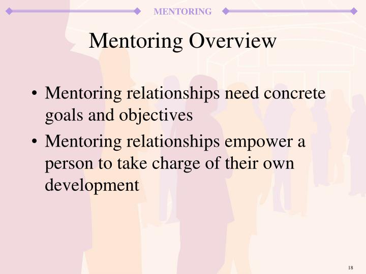 Mentoring relationships need concrete goals and objectives