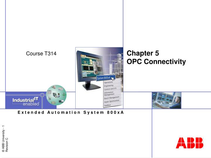 chapter 5 opc connectivity n.