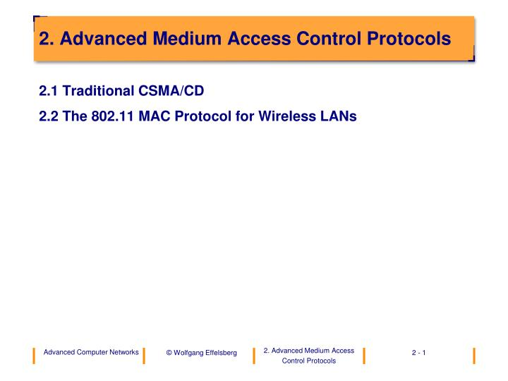 2 advanced medium access control protocols n.
