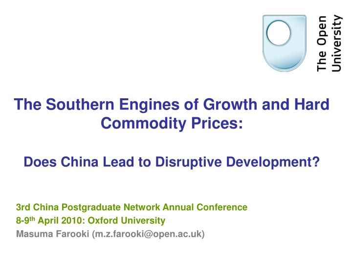 the southern engines of growth and hard commodity prices does china lead to disruptive development n.