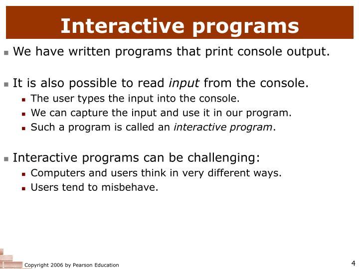 Interactive programs