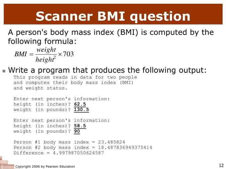 Scanner BMI question