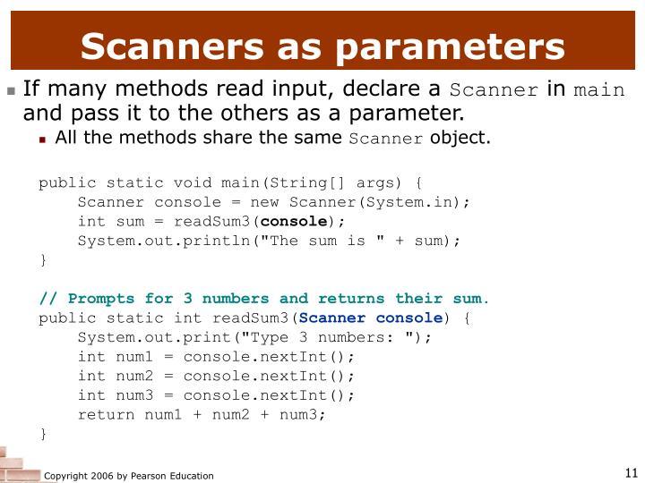 Scanners as parameters