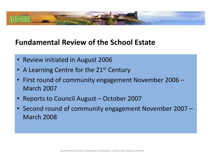 Fundamental Review of the School Estate
