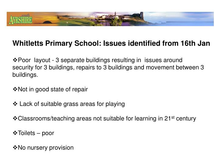Whitletts Primary School: Issues identified from 16th Jan