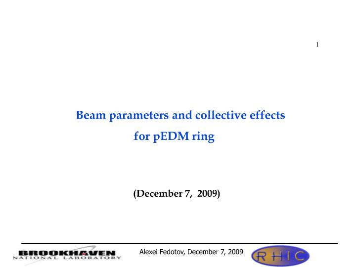 Beam parameters and collective effects