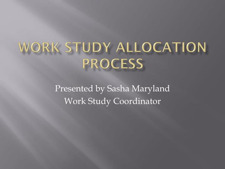 work study allocation process n.