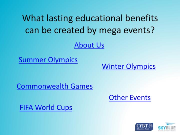 what lasting educational benefits can be created by mega events n.