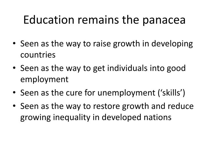 Education remains the panacea
