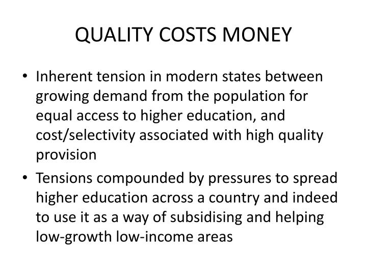 QUALITY COSTS MONEY
