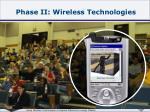 phase ii wireless technologies