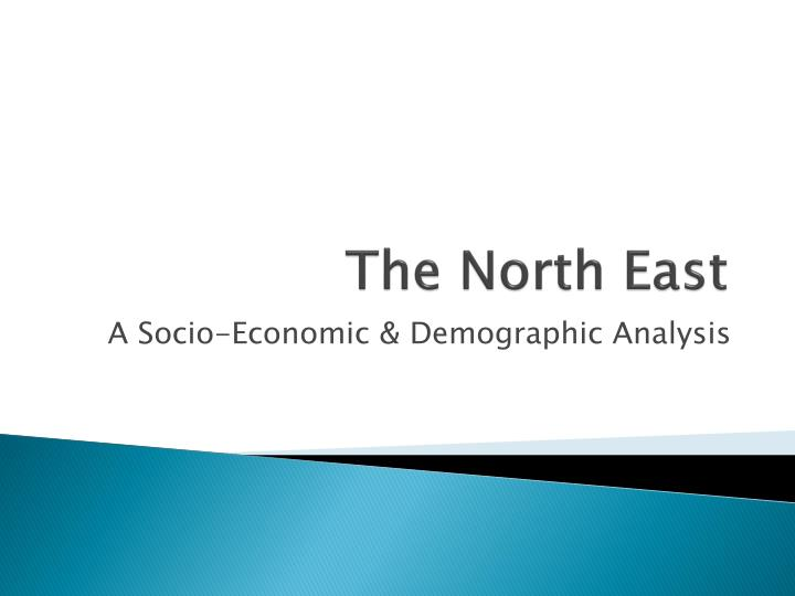the north east