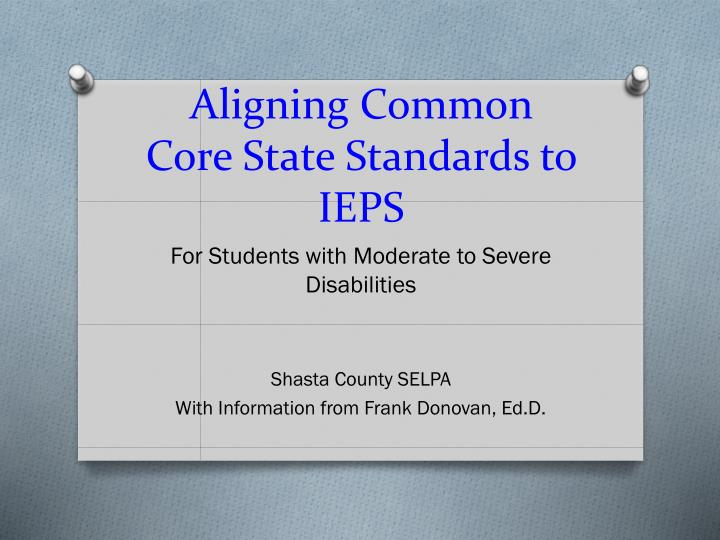 aligning common core state standards to ieps n.