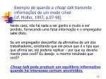exemplo de quando a cheap talk transmite informa es de um modo cr vel cf molho 1997 p 97 982
