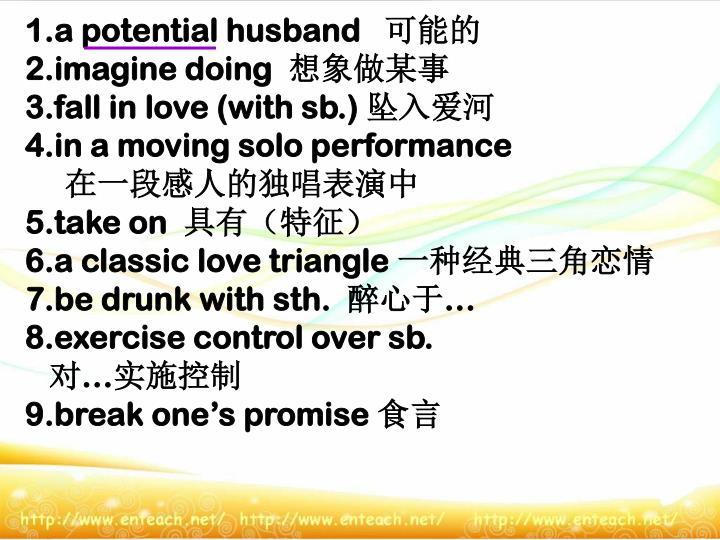 1.a potential husband