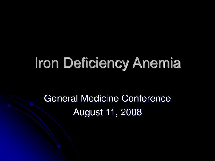 iron deficiency anemia n.