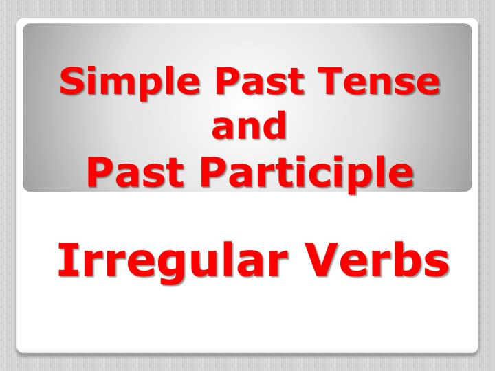 simple past tense and past participle n.