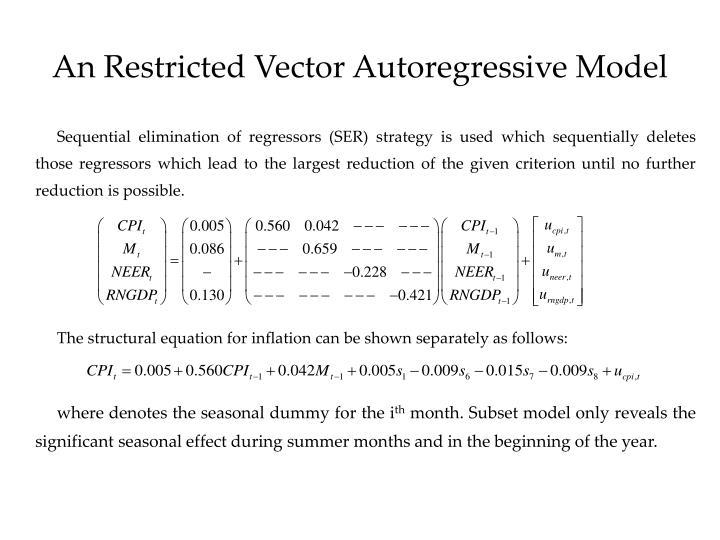 An Restricted Vector Autoregressive Model