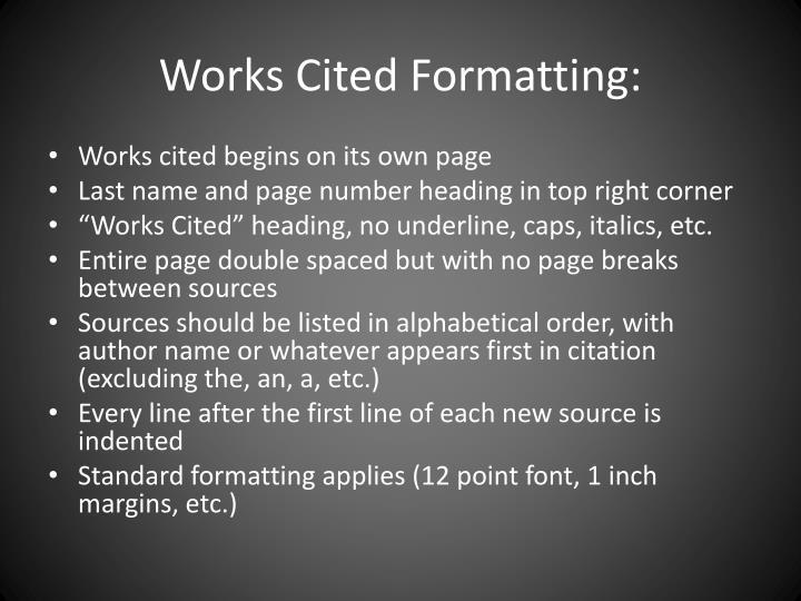 Works Cited Formatting: