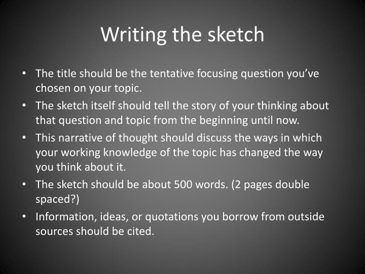 Writing the sketch