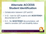 alternate access student identification