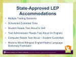state approved lep accommodations