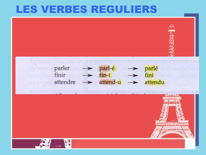 Les verbes reguliers
