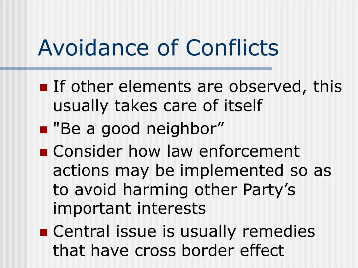 Avoidance of Conflicts