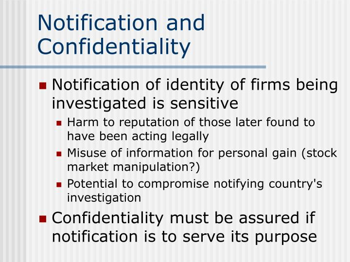 Notification and Confidentiality