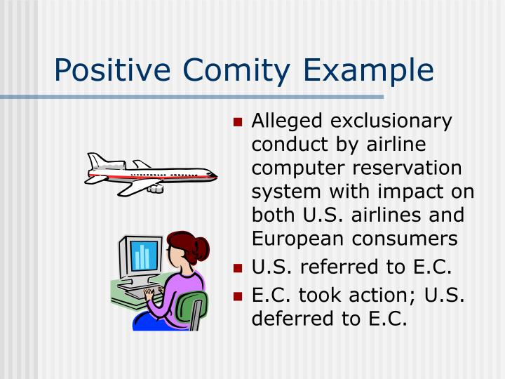 Positive Comity Example