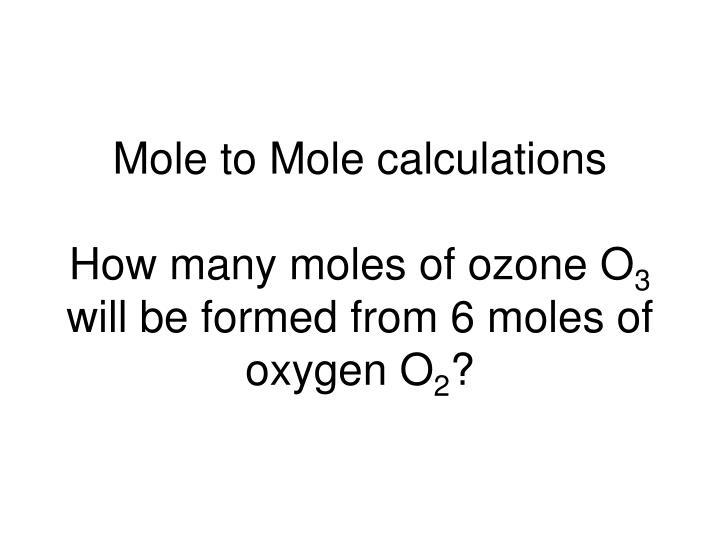 Mole to Mole calculations