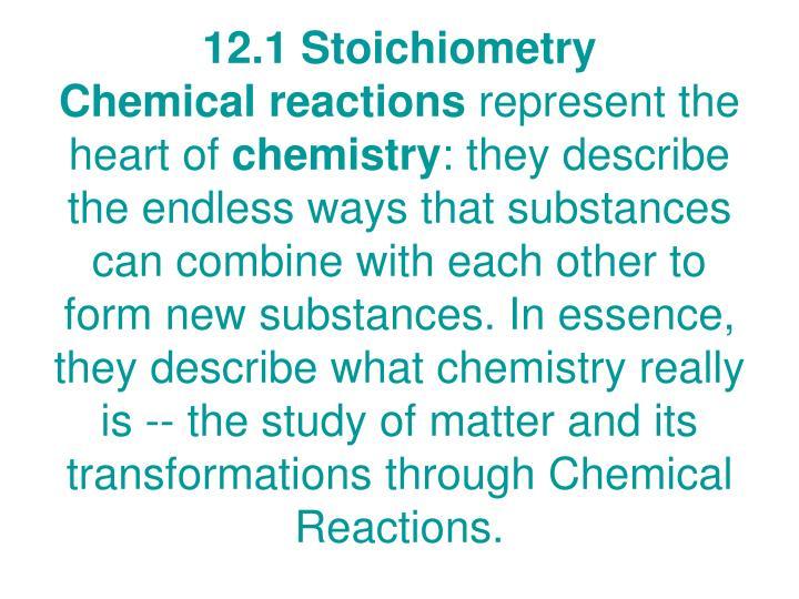 12.1 Stoichiometry