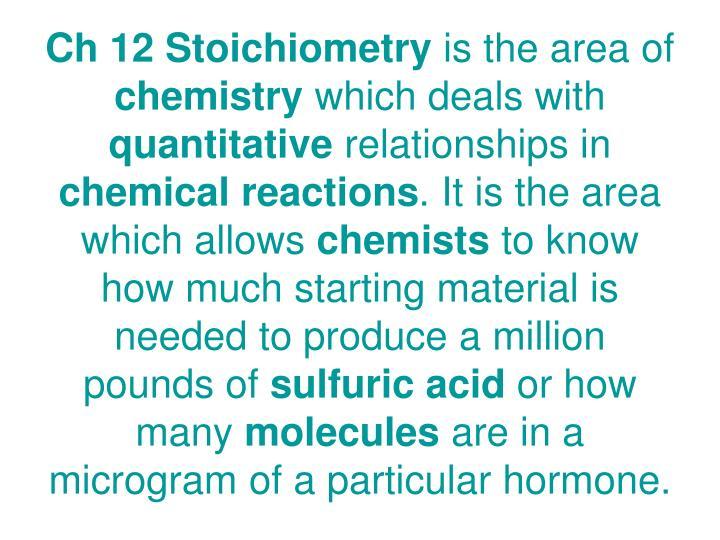Ch 12 Stoichiometry