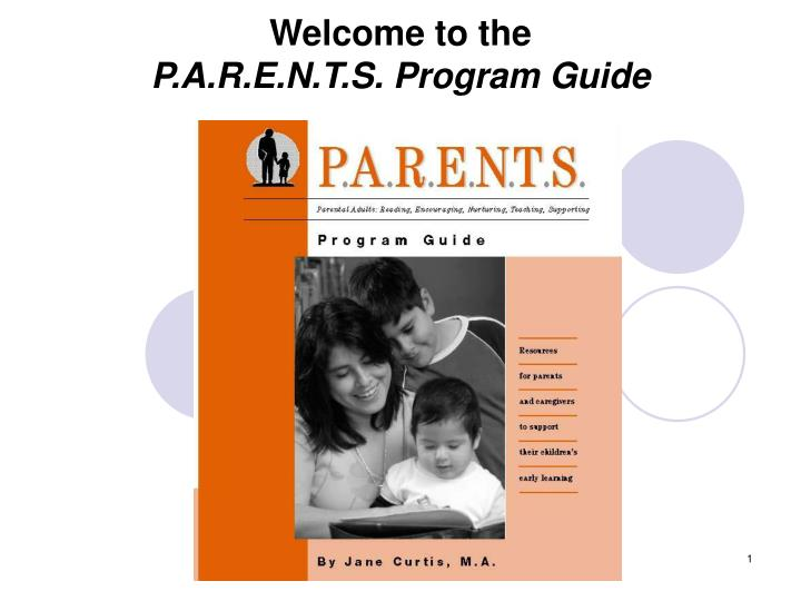 welcome to the p a r e n t s program guide n.
