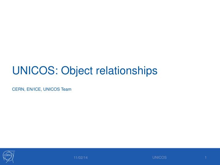 unicos object relationships n.