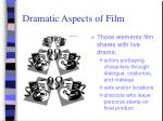 dramatic aspects of film