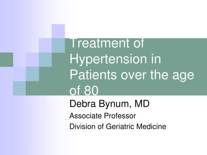 treatment of hypertension in patients over the age of 80 n.