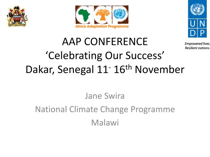 aap conference celebrating our success dakar senegal 11 16 th november n.