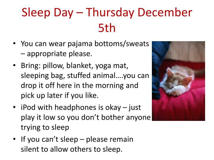 Sleep day thursday december 5th