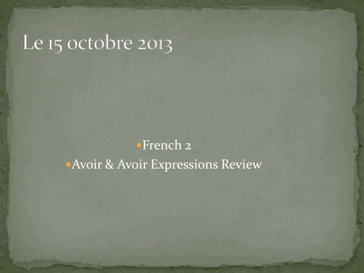 french 2 avoir avoir expressions review n.