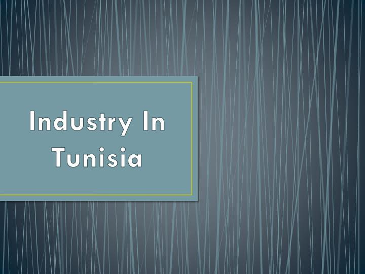 industry in tunisia n.