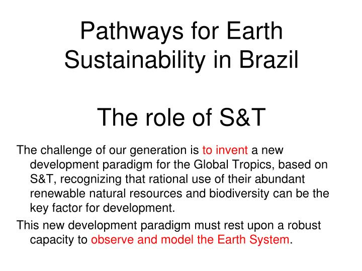 Pathways for Earth Sustainability in Brazil