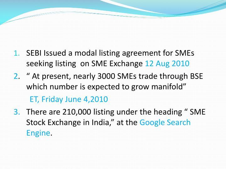 SEBI Issued a modal listing agreement for SMEs seeking listing  on SME Exchange