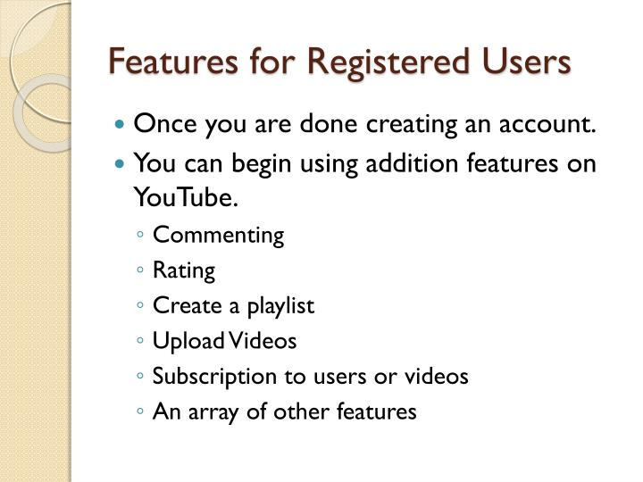 Features for Registered Users