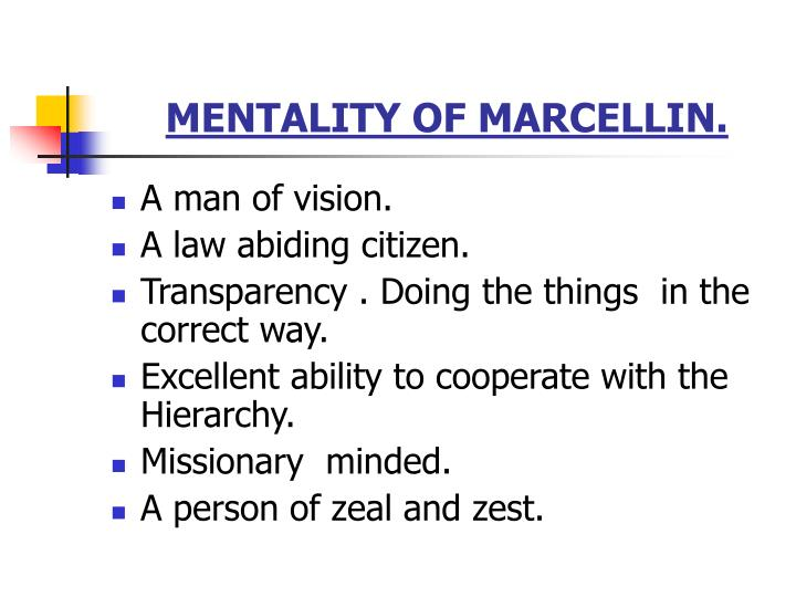 MENTALITY OF MARCELLIN.