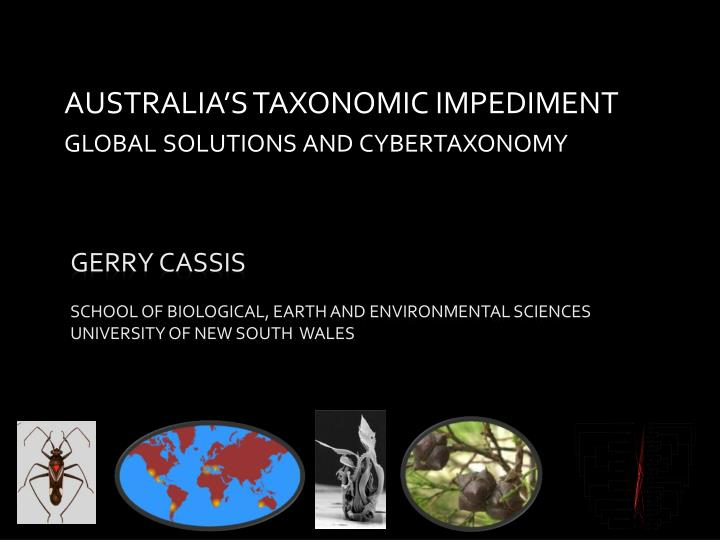 australia s taxonomic impediment global solutions and cybertaxonomy n.