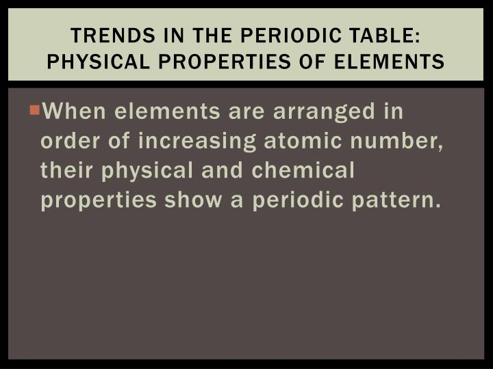 Trends in the Periodic Table: Physical Properties of Elements