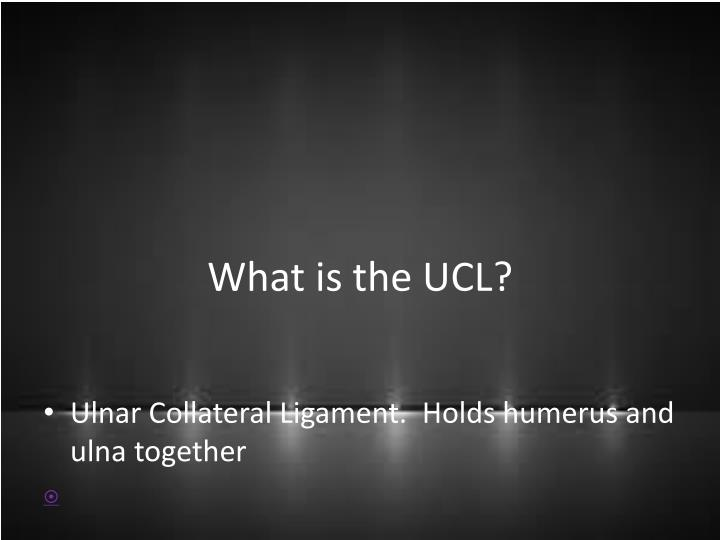 What is the UCL?