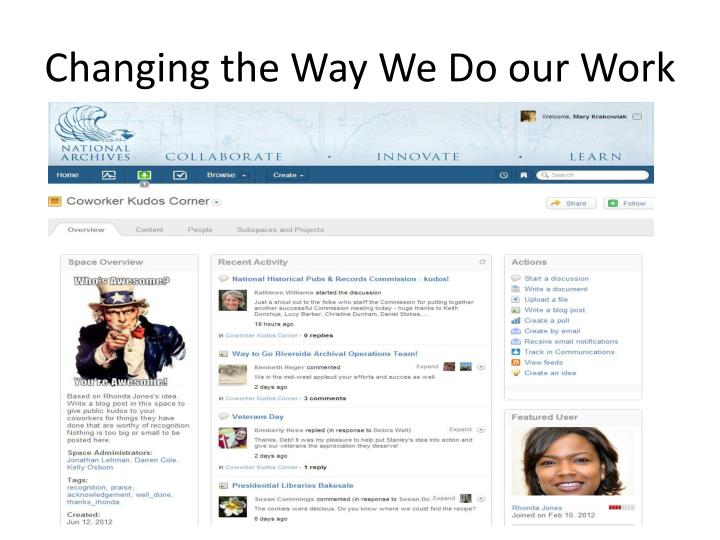 Changing the Way We Do our Work